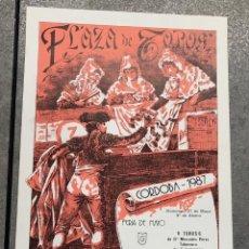 Coleccionismo de carteles: CARTEL PLAZA TOROS CORDOBA. FERIA 1987.. Lote 296624413