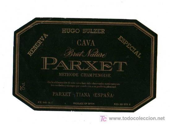ETIQUETA CAVA PARXET BRUT NATURE- RESERVA ESPECIAL (Coleccionismo - Botellas y Bebidas - Cava)