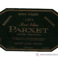 Coleccionismo de cava: ETIQUETA CAVA PARXET BRUT NATURE- RESERVA ESPECIAL. Lote 7167383