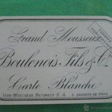 Coleccionismo de cava: ANTIGUA ETIQUETA CAVA GRAND MOUSSEUX-BOULENOIS FILS & CIE - CARTE BLANCHE- S. SADURNI DE NOYA-ESPAÑA. Lote 54068592