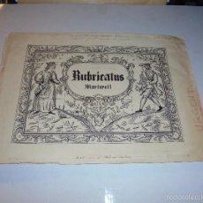 Coleccionismo de cava: CAVA - MARTORELL - RUBRICATUS - ANTIGUO DIBUJO A PLUMA ORIGINAL PARA REALIZAR LA PUBLICIDAD DE SUS . Lote 55116102
