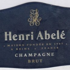 Coleccionismo de cava: ETIQUETA CHAMPAGNE FRANCES ; HENRI ABELÉ, CHAMPAGNE BRUT.. Lote 70504401