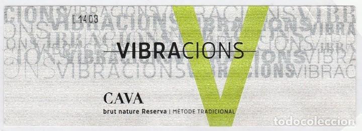 ETIQUETA CAVA: BRUT NATURE RESERVA. VIBRACIONS (#2) (Coleccionismo - Botellas y Bebidas - Cava)