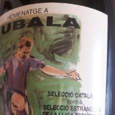 Coleccionismo de cava: BOTELLA DE CAVA FIRMADA PARTIDO HOMENAJE A KUBALA. Lote 122034048