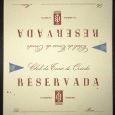 Coleccionismo de cava: CLUB DE TENIS DE OVIEDO. TARJETA RESERVA DE MESA DE CHAMPÁN INVICTO. ORIGINAL AÑOS 40.. Lote 171223243