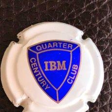 Coleccionismo de cava: CHAPA BOTELLA DE CHAMPÁN - IBM QUARTER CENTURY CLUB. Lote 183829840