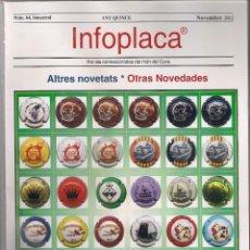 Coleccionismo de cava: INFOPLACA NÚMERO 64 REVISTA DE PLACAS DE CAVA DE NOVIEMBRE 2012. CON PLACA DE REGALO. NUEVA . (025). Lote 195304150