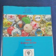 Coleccionismo de cava: CATÀLEG DE PLAQUES DE CAVA I VINS ESCUMOSOS. JORDI VIADER, JOSEP BALTÀ, MARIA CARRASCOSA.. Lote 215538625