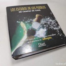 Coleccionismo de cava: COLECCION COMPLETA PLACAS CAVA CHAPAS LOS ESCUDOS DE LOS PUEBLOS DE TARRAGONA. DIARI DE TARRAGONA. Lote 237748715