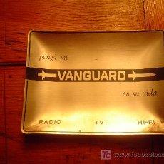 Ceniceros: BONITO CENICERO DE VANGUARD RADIO Y TV. Lote 23539752