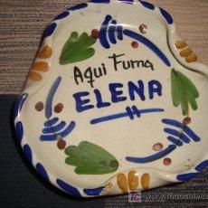 Ceniceros: CENICERO DE CERAMICA, AQUI FUMA ELENA. Lote 15958302