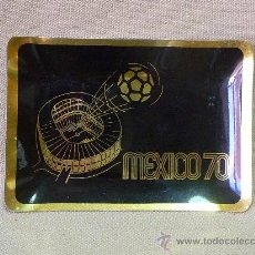 Ceniceros: MEXICO 1970, BANDEJA DE ALUMINIO, . Lote 22997772