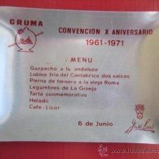 Ceniceros: CENICERO PUBLICITARIO. GRUMA X ANIVERSARIO. 1961-1971. MENÚ. RESTAURANTE JOSÉ LUIS. ENVIO GRATIS¡¡. Lote 25021752