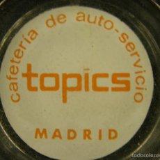 Ceniceros: CENICERO CAFETERIA TOPICS MADRID AUTO SERVICIO AUTO-SERVICIO 1,5X9X9CMS. Lote 57521995