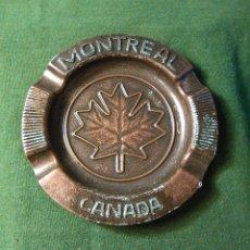 Ceniceros: CENICERO DE METAL DE CANADÁ. SOUVENIR DE MONTREAL.. Lote 58646264