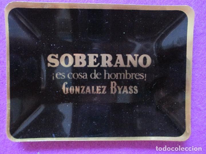 CENICERO PUBLICIDAD SOBERANO, GONZALEZ BYASS, VER FOTOS ADICIONALES, B1 (Coleccionismo - Objetos para Fumar - Ceniceros)
