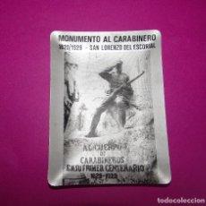 Ceniceros: CARABINEROS - MONUMENTO AL CARABINERO - 1829-1929 - SAN LORENZO DEL ESCORIAL. Lote 95672095