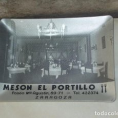 Ceniceros: ANTIGUO CENICERO PUBLICITARIO MESON EL PORTILLO - ZARAGOZA.. Lote 96326715