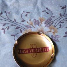 Ceniceros: ANTIGUO CENICERO DE METAL PUBLICIDAD CASA VILARDELL. Lote 134212339