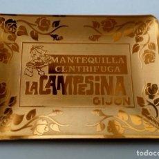 Ceniceros: PEQUEÑA BANDEJA DORADA CON PRECIOSA PUBLICIDAD MANTEQUILLA CENTRIFUGA LA CAMPESINA, GIJÓN. CENICERO.. Lote 144978856