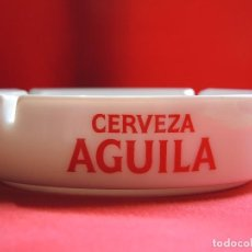Ceniceros: CENICERO CERVEZA AGUILA / DÉCADA 1980. Lote 154387794