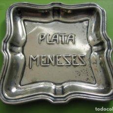 Ceniceros: ANTIGUO CENICERO CON PUBLICIDAD PLATA MENESES. Lote 156506086