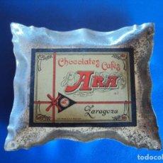 Cinzeiros: (PUB-190356)ANTIGUO CENICERO PUBLICITARIO CHOCOLATES CAFES ARA - ZARAGOZA. Lote 156527282
