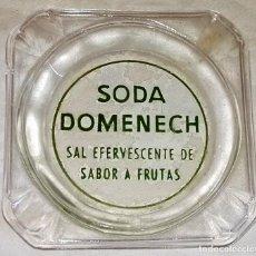 Ceniceros: ANTIGUO CENICERO CON PUBLICIDAD DE SODA DOMENECH. Lote 171830185