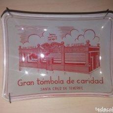 Ceniceros: ANTIGUO CENICERO GRAN TÓMBOLA DE CARIDAD - SANTA CRUZ DE TENERIFE. Lote 172470868