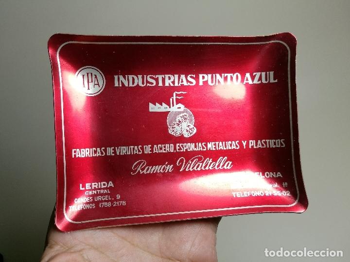 CENICERO ALUMINIO SERIGRAFIADO PUBLICITARIO INDUSTRIAS PUNTO AZUL-RAMON VILATELLA BARCELONA (Coleccionismo - Objetos para Fumar - Ceniceros)