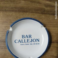 Ceniceros: MFF.- CENICERO DE CERAMICA. PUBLICIDAD DEL BAR CALLEJON.-. Lote 180268853
