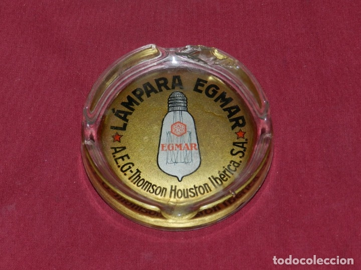 (M) CENICERO ANTIGUO DE PUBLICIDAD LAMPARA EGMAR A.E.G. THOMSON HOUSTON IBÉRICA, VER FOTOGRAFIAS (Coleccionismo - Objetos para Fumar - Ceniceros)