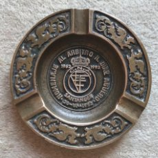 Ceniceros: CENICERO DE BRONCE HOMENAJE AL ÁRBITRO DE FÚTBOL R. DÍAZ AGÜERO - SANTANDER (1962 - 1992). Lote 194786875