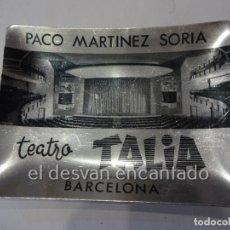 Ceniceros: PACO MARTINEZ SORIA. TEATRO TALIA. BARCELONA. ANTIGUO CENICERO ALUMINIO. Lote 232609570
