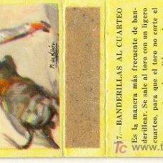 Cajas de Cerillas: CAJA DE CERILLAS - TAUROMAQUIA 17-BANDERILLAS AL CUARTEO - FOSFORERA ESPAÑOLA. Lote 3193610