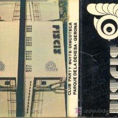 Cajas de Cerillas: CERILLAS - GERONA. PARQUE DE LA DEHESA. DISCOTECA PISCIS. Lote 5974256
