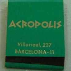Cajas de Cerillas: CAJA CERILLAS PUBLICIDAD ACROPOLIS-BARCELONA-INCOMPLETA. Lote 12157229
