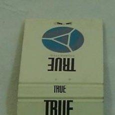 Cajas de Cerillas: CAJA CERILLAS PUBLICIDAD TRUE CIGARETTES-INCOMPLETA. Lote 12187378