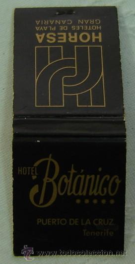 CAJA CERILLAS PUBLICIDAD HOTEL BOTANICO-PUERTO DE LA CRUZ-TENERIFE & HORESA HOTELES DE PLAYA-GRAN CA (Coleccionismo - Objetos para Fumar - Cajas de Cerillas)