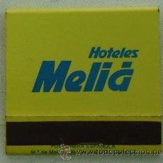 Cajas de Cerillas: CAJA CERILLAS PUBLICIDAD HOTELES MELIA-COMPLETA. Lote 13293043