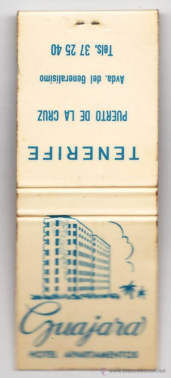 CAJA DE CERILLAS.- CARTERILLA- HOTEL GUAJARA .- PUERTO LA CRUZ. TENERIFE.- CON CERILLAS.- AÑOS 70 (Coleccionismo - Objetos para Fumar - Cajas de Cerillas)