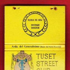 Cajas de Cerillas: CAJA CERILLAS / CARTERILLA - TUSET STREET CLUB - PUERTO CRUZ - TENERIFE - CON CERILLAS - AÑOS 70/80. Lote 24866797