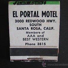 Cajas de Cerillas: CAJA DE CERILLAS SIN USAR, CON CERILLAS, EL PORTAL MOTEL, SANTA ROSA, CALIFORNIA (1). Lote 33061353