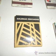Cajas de Cerillas: CAJA DE CERILLAS ANTIGUA GALERIAS PRECIADOS. Lote 37693063