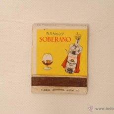 Cajas de Cerillas: CAJA DE CERILLAS. PUBLICIDAD DE SOBERANO Y TIO PEPE.. Lote 41011401