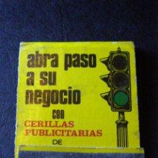 Cajas de Cerillas: ANTIGUA CAJA DE CERILLAS - ABRA PASO A SU NEGOCIO - CON CERILLAS PUBLICITARIAS -. Lote 41252414