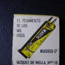 Cajas de Cerillas: ANTIGUA CAJA DE CERILLAS - MASTIC - EL PEGAMENTO DE LOS MIL USOS - CON CALENDARIO 1969 -. Lote 41252500