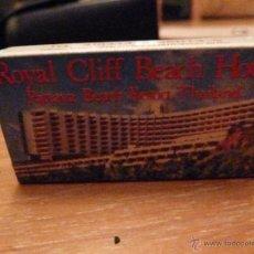 Cajas de Cerillas: CERILLAS ROYAL CLIFF BEACH HOTEL THAILAND PROPAGANDA AEROLINEAS THAI. Lote 46715199