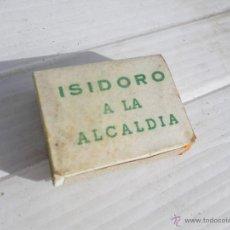 Cajas de Cerillas: ANTIGUA CAJA DE CERILLAS TEMA POLITICO , ISIDORO A LA ALCALDIA , CDS ,MUY ESCASA . Lote 47455068