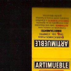 Cajas de Cerillas: CERILLAS PUBLICIDAD - ARTIMUEBLE -- VER FOTOS QUE NO TE FALTE EN TU COLECCION. Lote 49281565